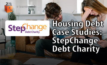 Housing Debt Case Studies: StepChange Debt Charity e-Learning