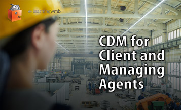 CDM for Client and Managing Agents