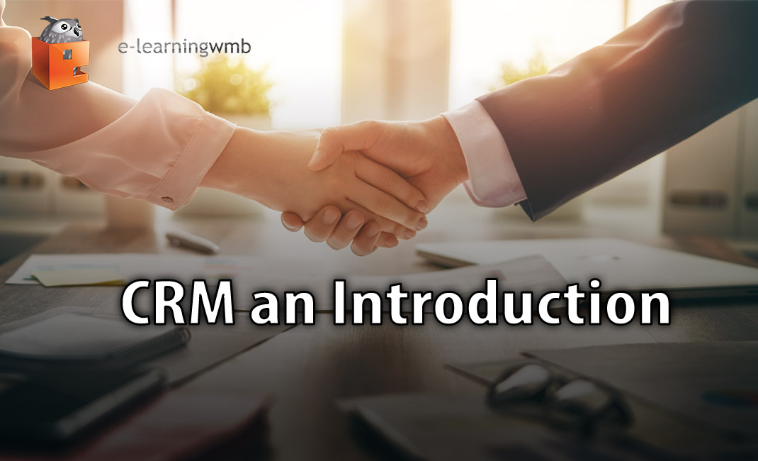 CRM an Introduction e-Learning