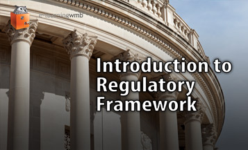 Introduction to Regulatory Framework e-Learning