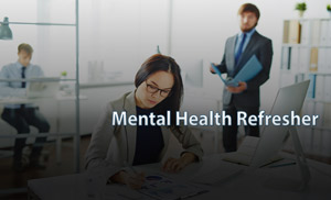 Mental Health Refresher e-Learning
