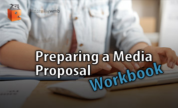 Preparing a Media Proposal Workbook e-Learning