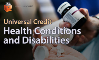 Universal Credit - Health Conditions and Disabilities