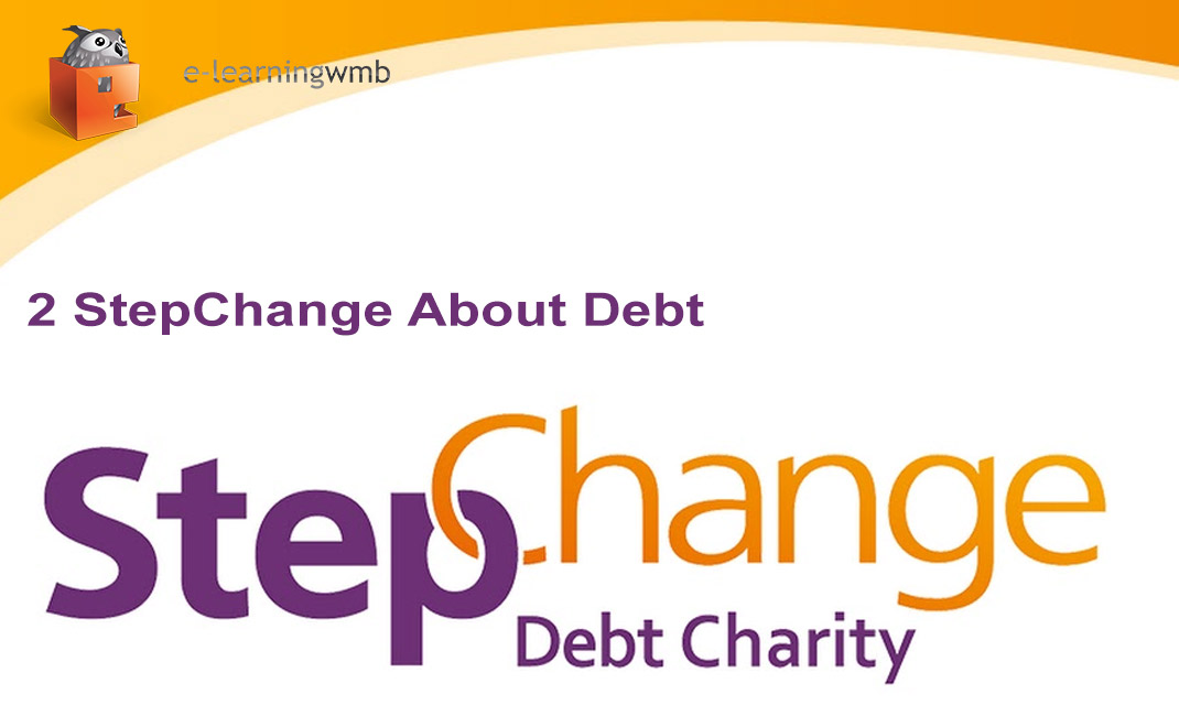 About Debt: StepChange Debt Charity e-Learning