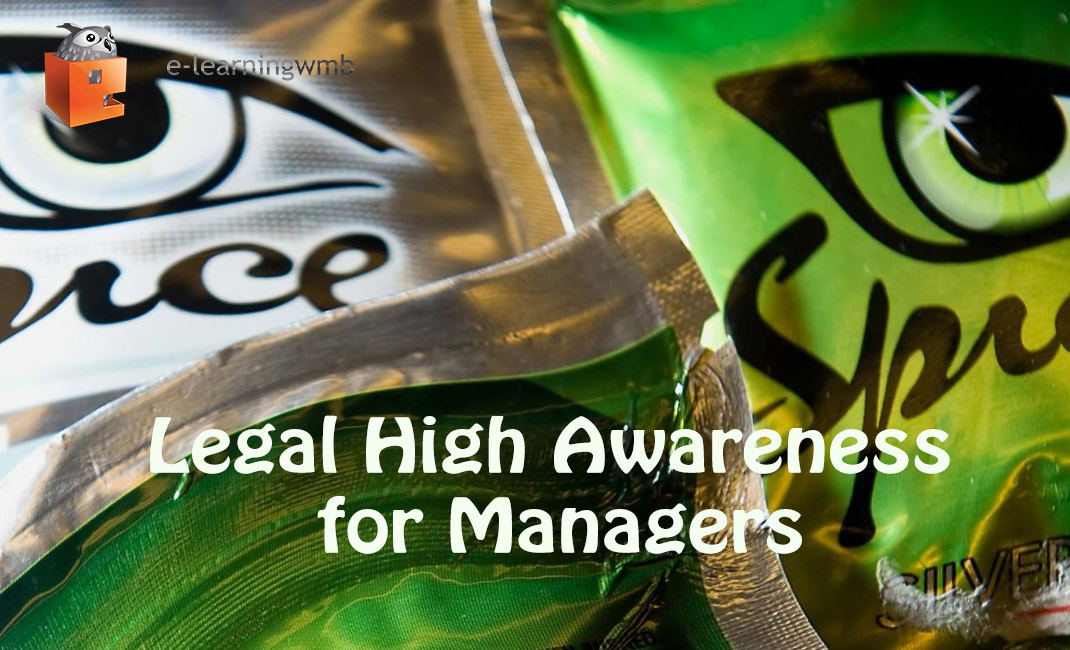 Legal High Awareness for Managers e-Learning