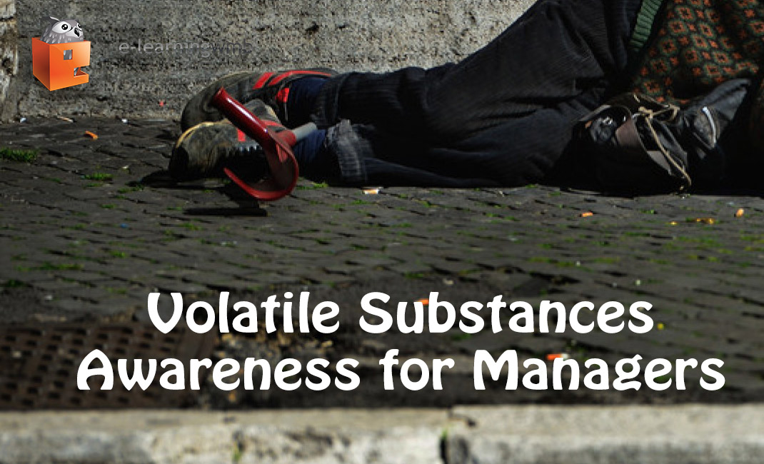 Volatile Substances Awareness for Managers e-Learning