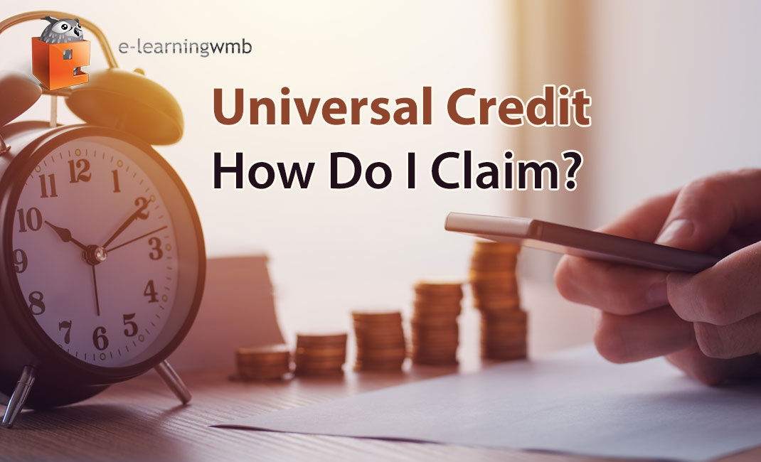 Universal Credit - How Do I Claim? e-learning course launches