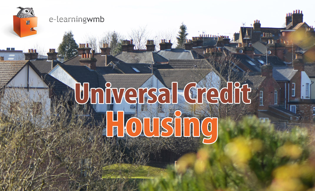 Universal Credit - Housing e-learning course launches