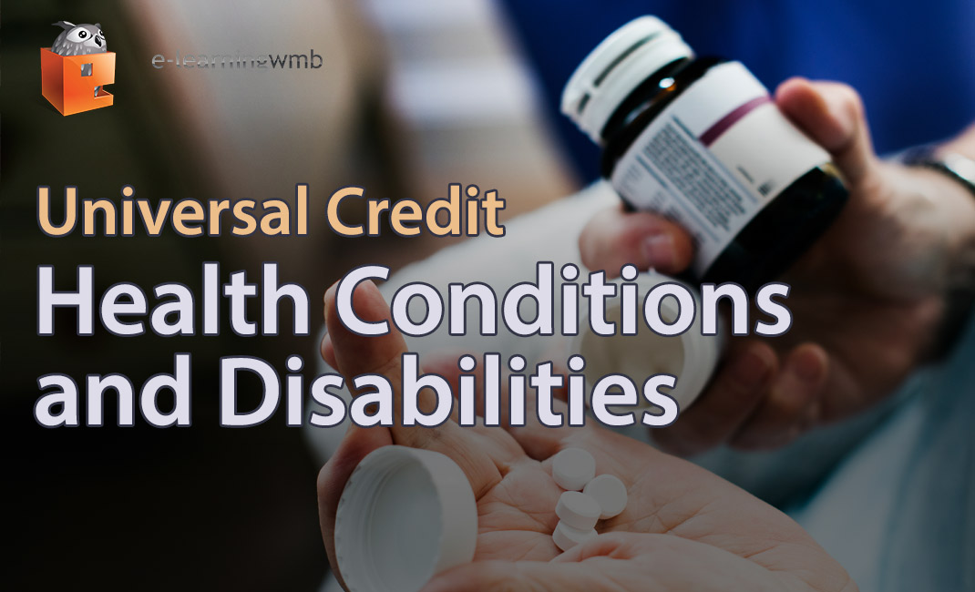 Universal Credit - Health Conditions and Disabilities e-learning course launches