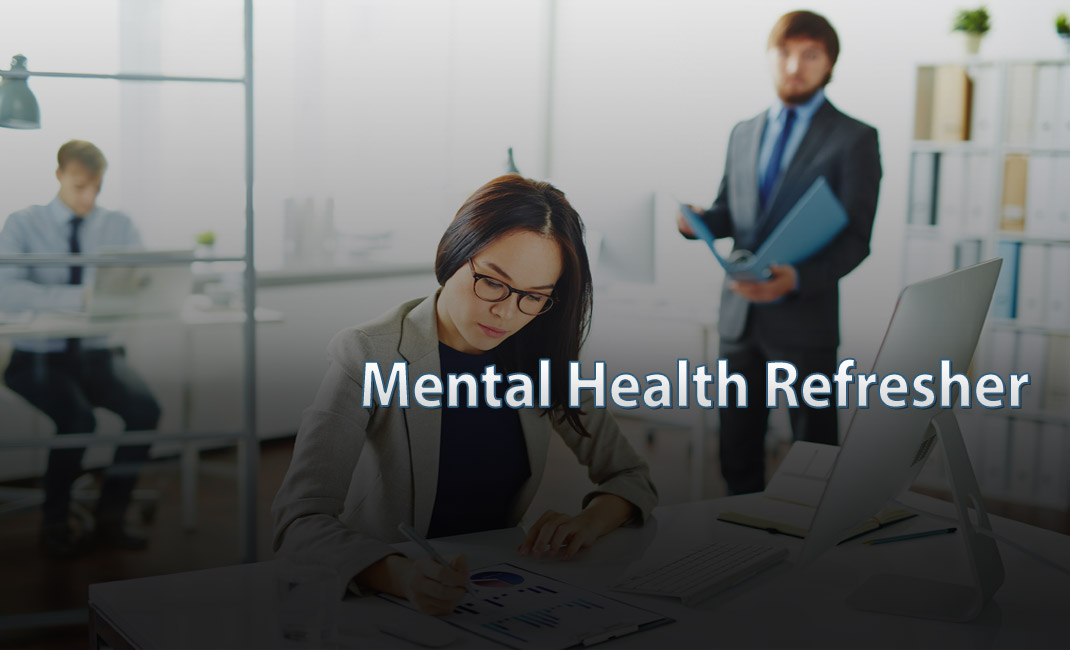 Mental Health Refresher e-learning course launches