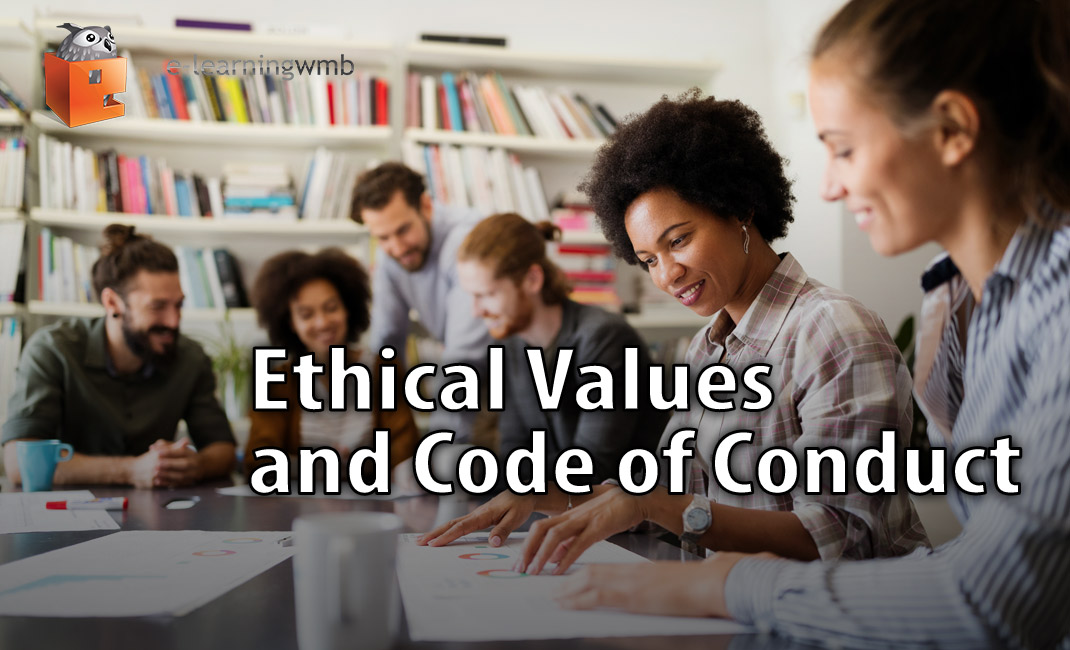 Ethical Values and Code of Conduct