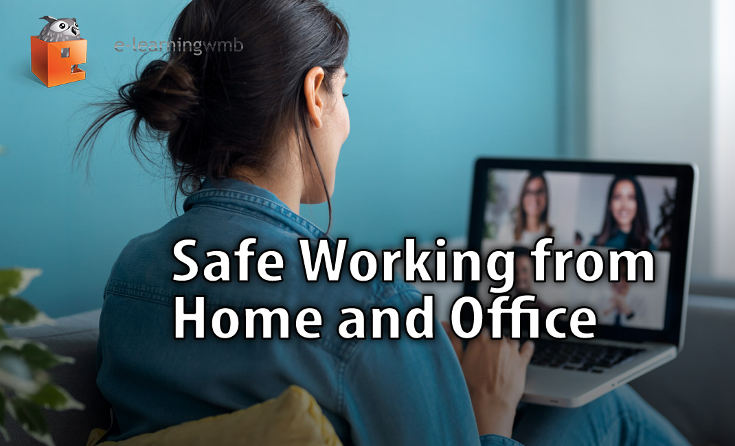 Safe Working from Home and Office